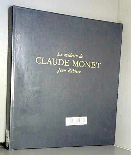 le medicin de claude monet jean rebiere collection aspects de lart french edition