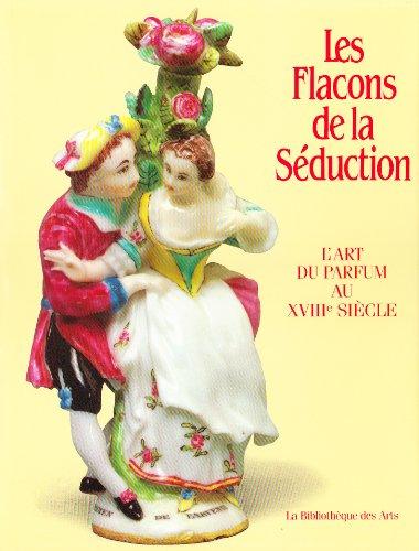 Les Flacons de la séduction : L'art: Ghislaine Pillivuyt, Doris