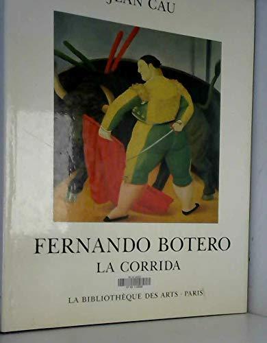 Fernando Botero - La corrida.: CAU (Jean).