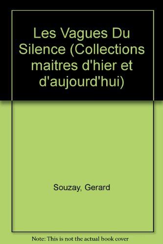 9782850472206: Les vagues du silence