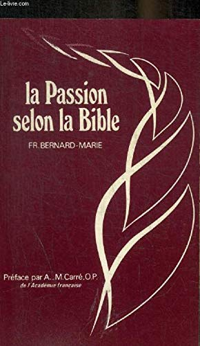 9782850491894: La Passion selon la Bible