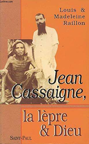 9782850495243: Jean Cassaigne, la lèpre et Dieu (French Edition)