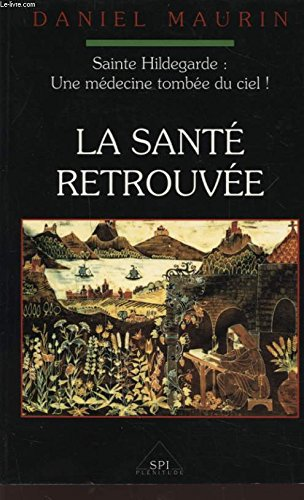 9782850495625: Sainte Hildegarde Tome 2 : La sant� retrouv�e