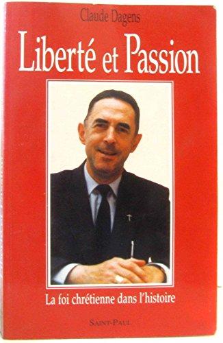 9782850496219: Liberté et passion