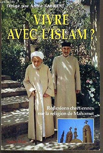 Vivre avec islam: Laurent Annie