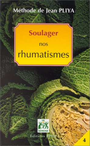 Soulager nos rhumatismes: Pliya, Jean