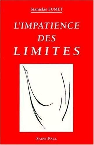 9782850497957: L'impatience des limites: Petit traité du Firmament