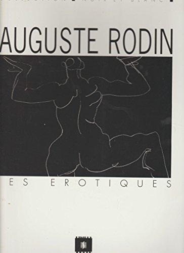 Auguste Rodin, les à rotiques: Auguste Rodin