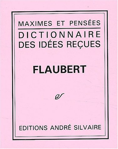 9782850552366: Dictionnaire des idées reçues
