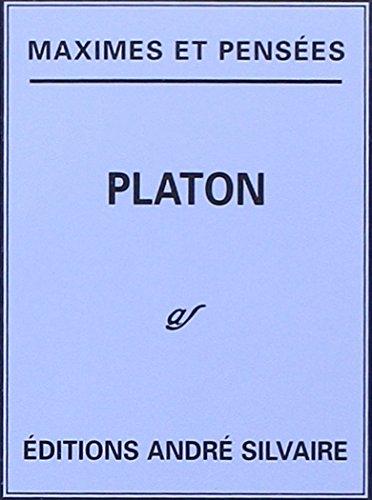 MAXIMES ET PENSEES: PLATON