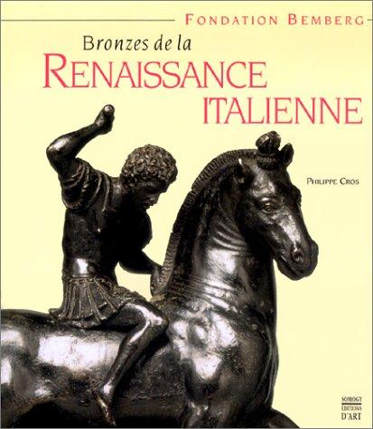 9782850562648: Bronzes de la Renaissance Italienne, Fondation Bemberg