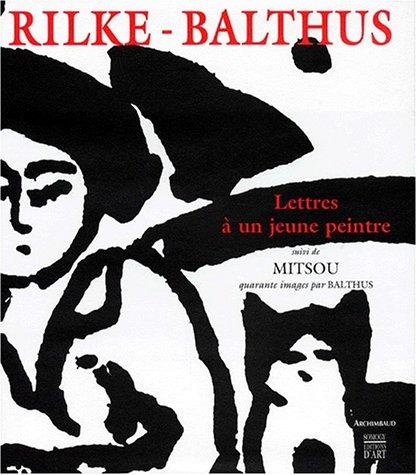 9782850563348: Rilke et Balthus