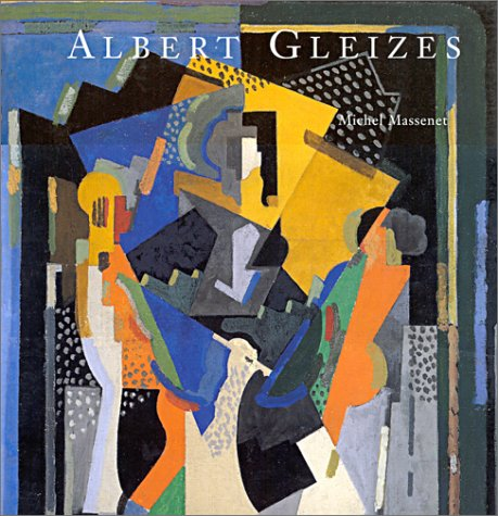 9782850563416: Albert Gleizes, 1881-1953