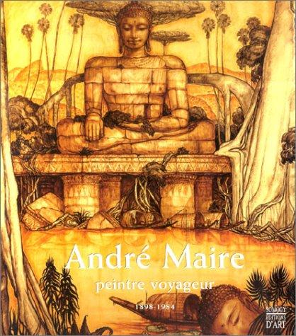 9782850563737: André Maire : Peintre voyageur, 1898-1984