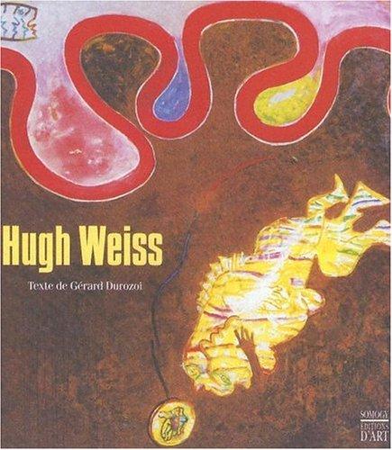 Hugh Weiss: Weiss, Hugh and