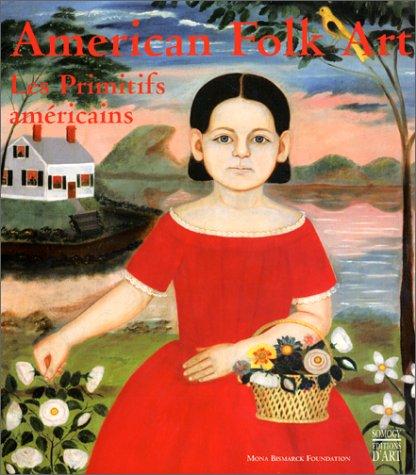 9782850564413: American Folk Art : Les primitifs am�ricains