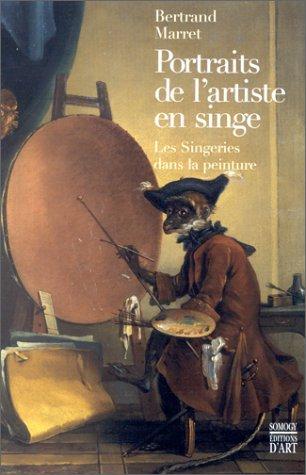 9782850564437: Portraits de l'artiste en singe. Les singeries dans la peinture