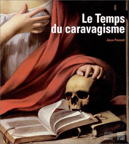 9782850564611: Le Temps du caravagisme