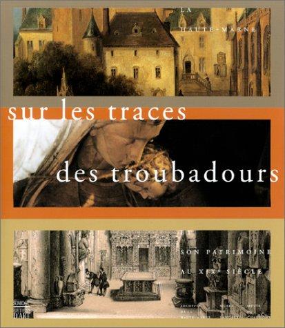 SUR LES TRACES DES TROUBADOURS: MUSEE MUNICIPAL, CHAUMONT