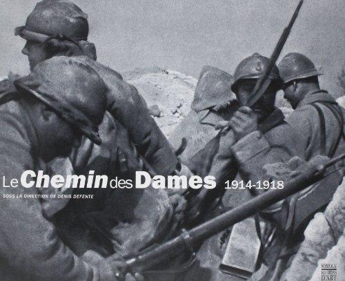 9782850565540: Le Chemin des dames, 1914-1918