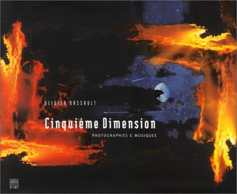 9782850565953: Cinquième dimension. Photographies et musiques, avec CD audio (Albums)