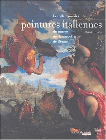 9782850566707: La collection des peintures italiennes du musée des Beaux-Arts de Rennes
