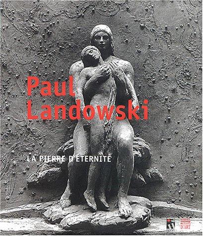 9782850567292: Paul Landowski : La pierre d'éternité