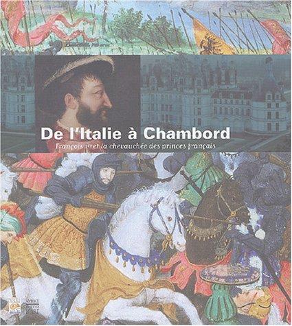 9782850567520: D'Italie à Chambord : François Ier