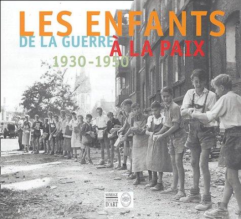 LES ENFANTS DE LA GUERRE ; REALITES ET IMAGINAIRE - MODE ET UNIFORMES: COLLECTIF