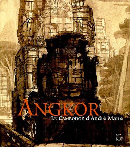 Angkor : Le Cambodge d'André Maire: Thierry ( Solange ) & Lefrançois ( Michèle )