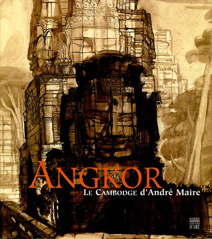 9782850567919: Angkor : Le Cambodge d'André Maire