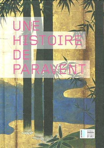 UNE HISTOIRE DE PARAVENT: MUSEE D'ART ET D'INDUSTRIE AND