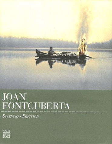 JOAN FONTCUBERTA - Sciences - Friction: COLLECTIF