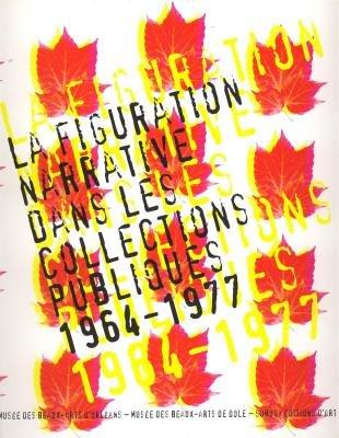 La figuration narrative dans les collections publiques: Anne Dary; Jean-Luc