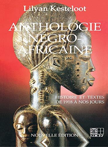 9782850697609: Anthologie Negro Africaine (French Edition)