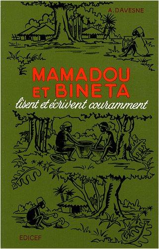 9782850699382: Mamadou et Bineta lisent et écrivent couramment (French Edition)