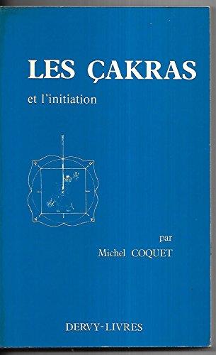 9782850760006: Les cakras et l'initiation (French Edition)