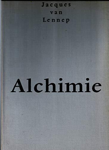 9782850760150: Alchimie : Contribution à l'histoire de l'art alchimique
