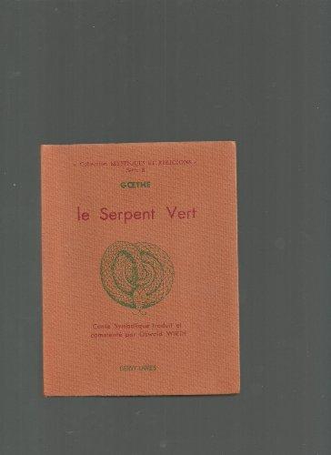 9782850760488: Le Serpent vert : Conte symbolique
