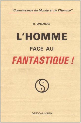 9782850760617: L'Homme face au fantastique