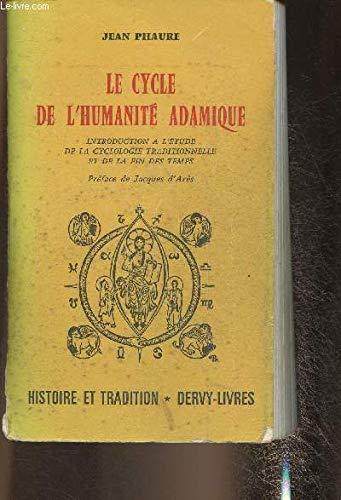 Le cycle de l'humanité adamique. Introduction à: PHAURE (Jean)
