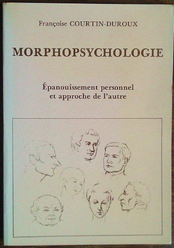 9782850760679: Epanouissement personnel et approche de l'autre par la morphopsychologie