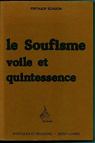 9782850761232: Le soufisme / voile et quintessence