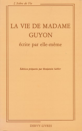 9782850761676: La Vie de Madame Guyon