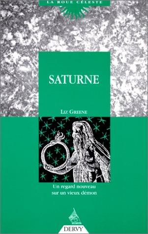 9782850762994: Saturne. Un regard nouveau sur un vieux démon