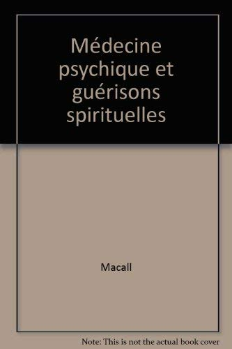 9782850763090: Médecine psychique et guérisons spirituelles