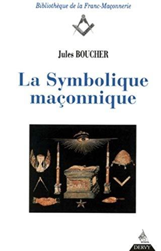 9782850765100: La symbolique maconnique (Bibliothèque de la Franc-Maçonnerie)
