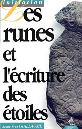 9782850765247: Les runes et l'écriture des étoiles