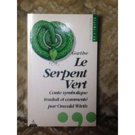 9782850765445: Le Serpent vert
