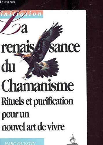 9782850766022: La renaissance du chamanisme